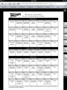 This is the exercise calendar for Insanity, my next 60 days all planned out...eek!