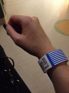 another wristband. least I didn't have to change in to a gown this time!