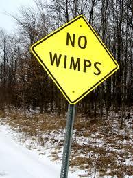 no wimps