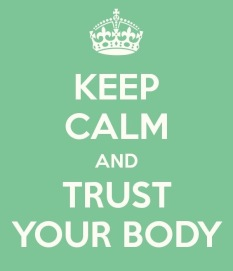 trust my body